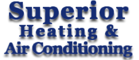 Superior Heating & Air Conditioning - HVAC Heating and Air Conditioning Contractor